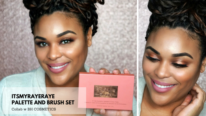 ItsMyRayeRaye and BH Cosmetics Palette and Brush Set|1st Impression and Eye Makeup tutorial